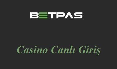 Betpas Casino Canlı Giriş