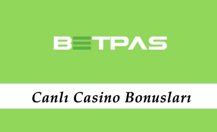 Betpas Canlı Casino Bonusları