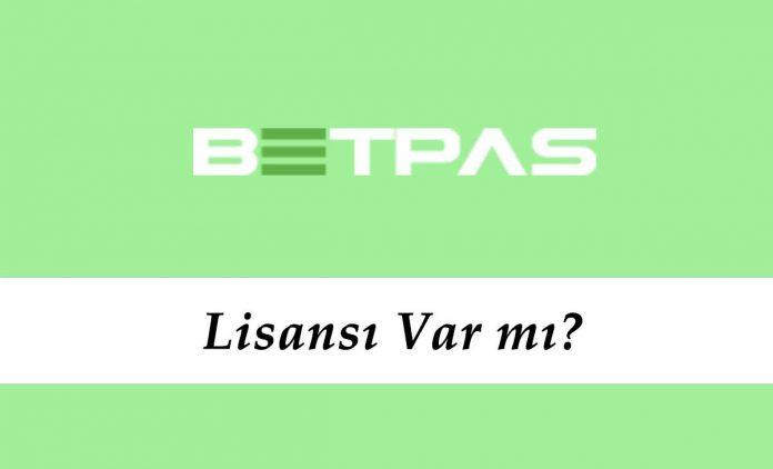Betpas Lisansı Var mı?